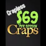 """$69 Crapless"" Bonus Craps ATS Strategy and Betting video Including FAQ's"