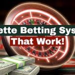 Roulette Betting Systems That Work! Learn How To Win $550.– In Less Than 10 Minutes