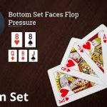 Poker Strategy: Bottom Set Faces Flop Pressure