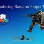 Introducing Baccarat Sniper TKO