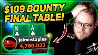 $109 BOUNTY HUNTER FINAL TABLE!!! PokerStaples Stream Highlights