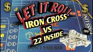 Craps Betting Strategy – IRON CROSS VS. 22 INSIDE