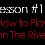 How to Play on the River – Texas Hold'em Poker