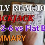 Daily Real Deal: Blackjack 6-decks 1-3-2-6 vs Flat Bet Summary