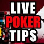 Live Poker Tips you can't afford to miss.