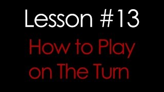 How to Play on the Turn – Texas Holdem