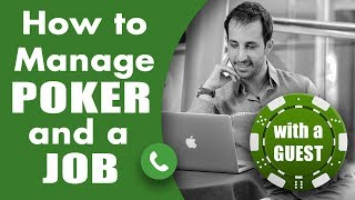 How to Manage Poker and a Job – Poker Bankroll Management
