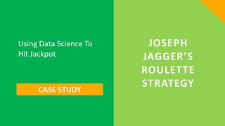 Analytics and Joseph Jagger's roulette strategy