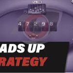 Heads Up Poker Strategy (Sit and Go) – Adjusting to Your Opponent