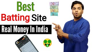Best Batting Site | Online Real Money Casino & Batting Site In India | Online Batting Satta App