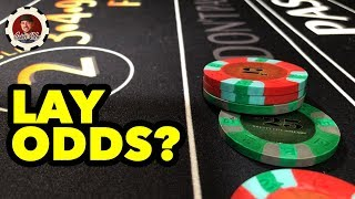 Don't Lay Odds – Casino Craps