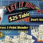 $25 Table Craps Strategy – The 3Point Blender – Great strategy to try to win at craps!