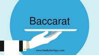 """Learn how to say this word: """"Baccarat"""""""