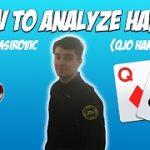 Poker Strategy – How to Analyze Poker Hands with Ali Imsirovic