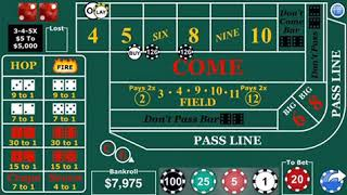 High roller craps strategy High probability coming away a winner