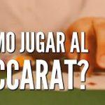 Cómo Jugar al Baccarat o Punto y Banca
