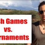 Cash Games vs. Tournaments