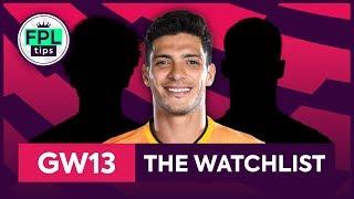 GW13: FPL WATCHLIST | Gameweek 13 | Fantasy Premier League Tips 2019/20