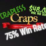 "$48.00 Crapless Craps ""Triple Threat"" Craps Betting Strategy (See Description below for Instruction)"
