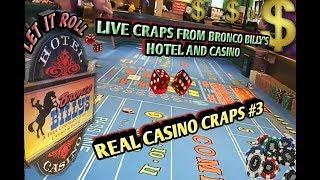 Real Live Casino Craps #3- Having some fun at Bronco Billy's Hotel and Casino