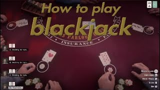 Red Dead redemption 2 How to play blackjack(Tips and tricks)