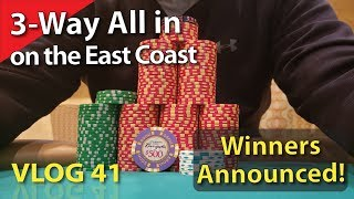 3-Way All In on the East Coast – Poker Vlog 41