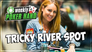 Tricky River Spot in a $25/$25 Cash Game