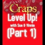 """""""LevelUp!"""" Bonus Craps ATS Strategy and Betting video Including FAQ's"""