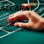 Baccarat Winning Strategies with Money Management 3/15/19
