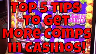 Top Five Tips For Getting More Casino Comps