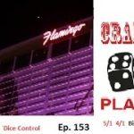 Craps Dice Control    Ep  153        5/1  4/1  Big $$$