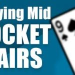 Playing Mid Pocket Pairs from the Small Blind in Cash Game