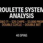 STRATEGY APPLICATION – How to win $3.000 in roulette in 1 hour – $25 Chips  – Vídeo 71