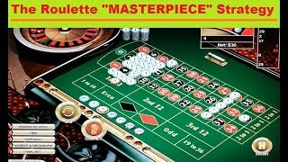 How to win and beat the ROULETTE GAME with the MASTERPIECE Strategy !