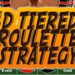 4D TIER PROGRESSIVE ROULETTE STRATEGY – FAST PROFITS!!!