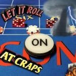 Craps Strategy – THE PICK 3 PRESS – Easy strategy to try to win at craps!