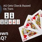 Poker Strategy: AQ Gets Check Raised On Turn