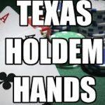 Texas Holdem Hands