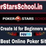 💥 PokerStarsSchool.in | Best Online Poker Site | Create Id for Beginners with Tips (In Hindi)