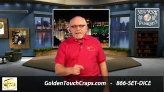 An Introduction to Golden Touch Craps and the Dominator