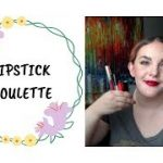 Lipstick Roulette Update #6