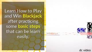 Blackjack: Learn How to Play and Win Blackjack