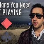 4 Signs to Know When to Quit A Poker Session (Ask Alec – Poker Tips)