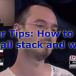 ♣How to play a small chip stack in Poker. Don't Panic!♦