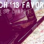 March Favorites (& also Craps.)