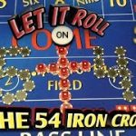 Craps Strategy – THE 54 IRON CROSS a hybrid strategy to try to win at craps!