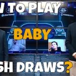 How To Play Baby Flush Draws – Jonathan Little in GPL Poker Strategy Corner