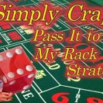 "Simply Craps ""Pass It to My Rack"" Craps Strategy Easy Fun way to make money playing Craps"