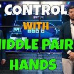 Pot Control with Middle Pair Hands – Jonathan Little in GPL Poker Strategy Corner