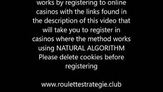 Best Roulette Strategy 100% sure win!! with natural algorithm
